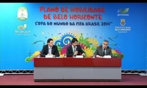 Estado e PBH lançam plano de mobilidade para a Copa do Mundo de 2014.