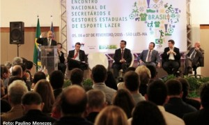 Criação do Sistema Nacional do Esporte norteia Encontro Nacional de Secretários e Gestores Estaduais de Esporte e Lazer.