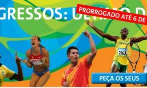 Olimpíadas 2016: Prorrogado até dia (06/05) o prazo para reserva de ingressos.