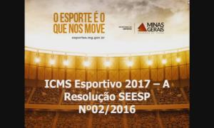 Módulo 3: Outros Programas e Projetos (Novas Regras do ICMS Esportivo em 2017)