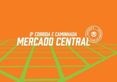 2ª Corrida e Caminhada do Mercado Central