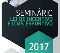 Inscrições abertas para seminários sobre Lei de Incentivo e ICMS Esportivo no interior