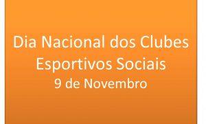 09 de novembro: Parabéns a todos os clubes esportivos e sociais mineiros pelo seu dia