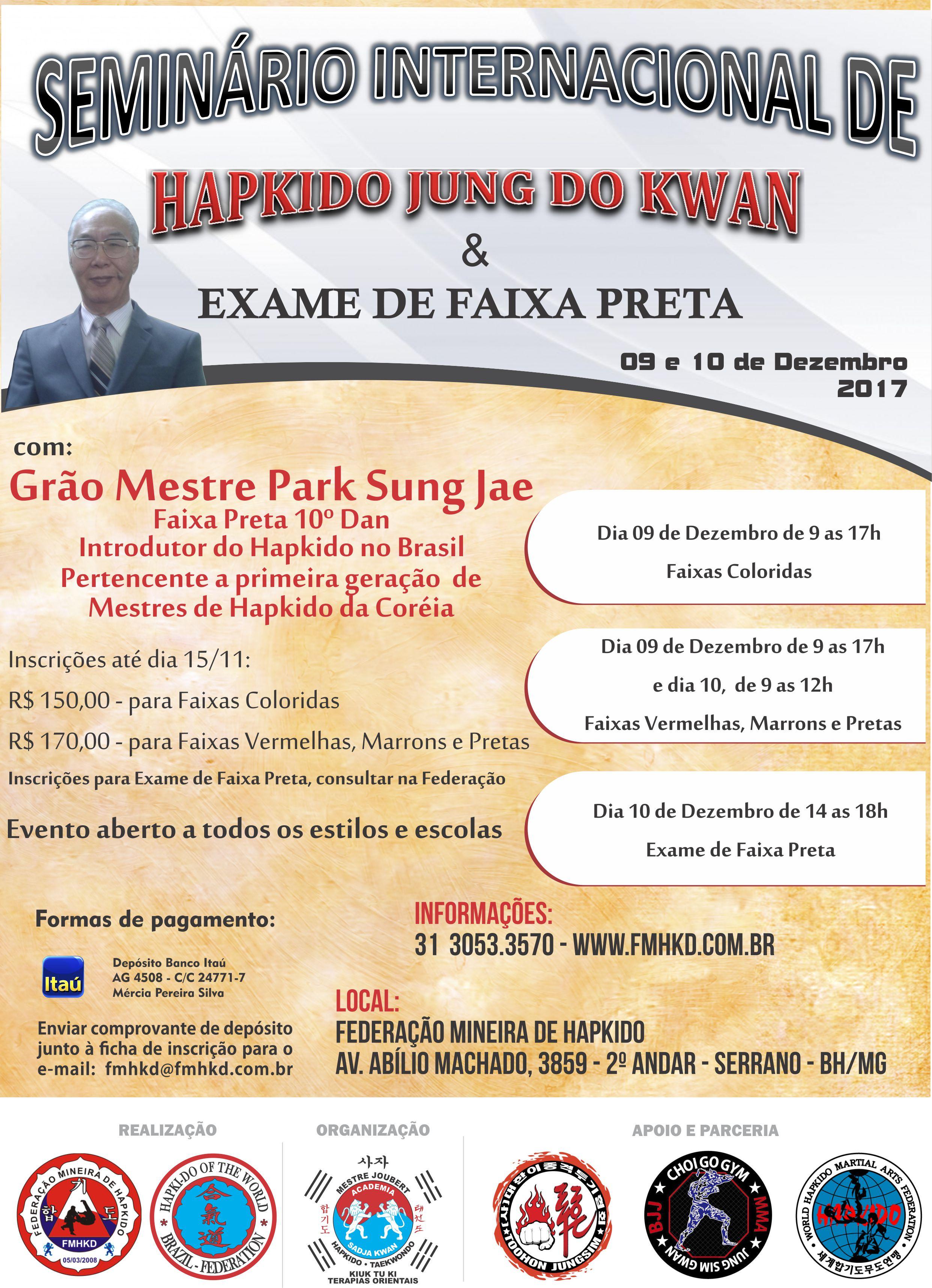 SEMINÁRIO INTERNACIONAL DE HAPKIDO JUNG DO KWAN & EXAME DE FAIXA PRETA