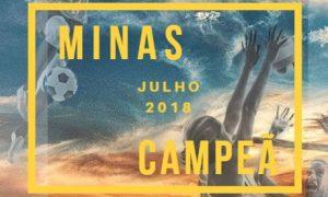 Confira o 6° boletim Minas Campeã: Retrospectiva de Julho de 2018!