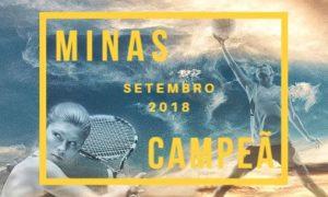 Retrospectiva Esportiva: Minas Campeã – Setembro 2018!