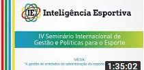 IV SIGPE | Mesa: Gestão de entidades de administração do esporte de alto rendimento no Brasil