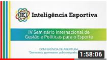 "IV SIGPE | Abertura + Conferência: ""Democracy, governance, policy networks and sport"""