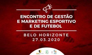 Encontro de Gestão e Marketing Esportivo e de Futebol