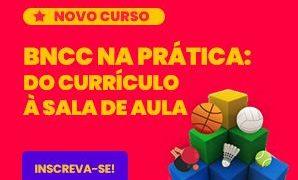 Curso do Impulsiona ajuda professores a implementarem a nova Base Nacional Comum Curricular (BNCC) nas aulas