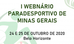Associação Mineira do Paradesporto realiza l Webnário Paradesportivo de Minas Gerais