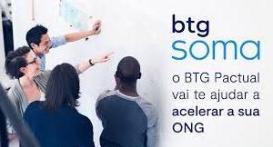 Organizações sociais podem se inscrever gratuitamente no Programa BTG Soma 2021 até amanhã (12/02)!