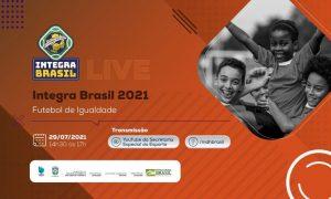 Direitos humanos e igualdade no futebol foi tema de webinar do Integra Brasil. Confira!