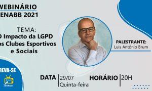 Webinário FENABB abordará Impacto da LGPD nos Clubes Esportivos e Sociais. Hoje (29/07).